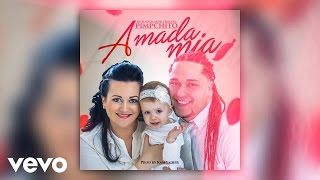 Pimpchito - Amada Mia (Lyric Video)