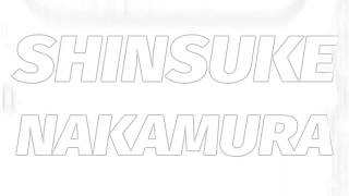 Shinsuke Nakamura - Shadows of the Rising Sun (Mix)