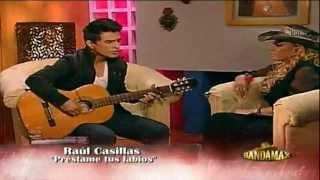 RAUL CASILLAS - PRESTAME TUS LABIOS (acústico)