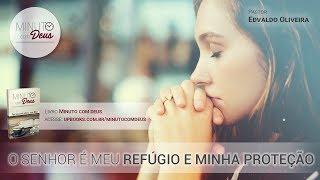 O Senhor é Meu Refúgio e Minha Proteção
