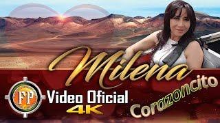 MILENA   CORAZONCITO   VIDEO OFICIAL 4K