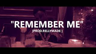 "[FREE] ""Remember Me"" Speaker Knockerz/RellyMade Type Beat (Prod.RellyMade)"