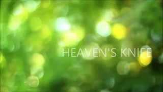 HEAVEN'S KNIFE by Josh Garrels