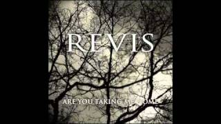 Revis - Are You Taking Me Home (New Song 2010)