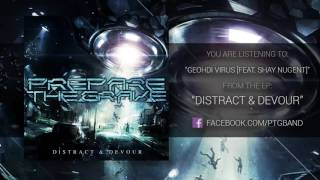 Prepare The Grave - Geohdi Virus [feat. Shay Nugent]