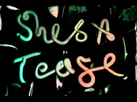Datos Intimos de Shes A Tease Letra y Video