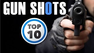 Top 10 Gun Shot Sound Effect | HQ