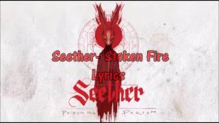 Seether - Stoke The Fire (Lyrics)