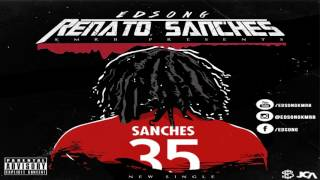 EDSONG- Renato Sanches [Audio Oficial] 2017