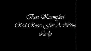 Red Roses For A Blue Lady - Bert Kaempfert (cover)