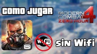 ¡¡COMO JUGAR MODERN COMBAT 4 MULTIJUGADOR online Con Una conexión 3G/4G sin WiFi! 2016