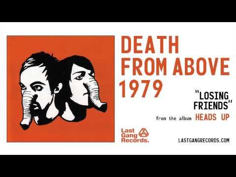 death-from-above-1979-losing-friends-lastgangradio