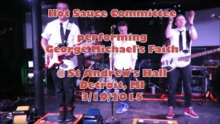 The Hot Sauce Committee - George Michael's Faith