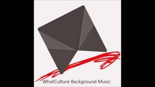 WhatCulture Background Music (Jazz elevator music) WWE