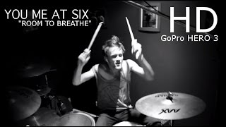 "YOU ME AT SIX - ""Room To Breathe"" (Drum Cover) By Sean Tighe"