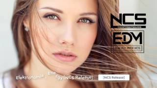 [NCS Release] Elektronomia - Energy