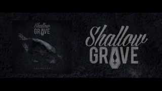Shallow Grave - Extinction - Official Lyric Video (2014)