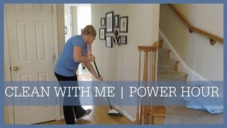 CLEAN WITH ME   POWER HOUR