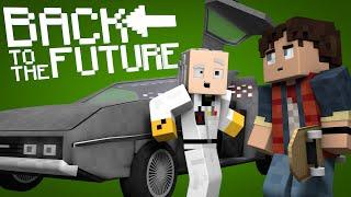 Minecraft Parody - BACK TO THE FUTURE! - (Minecraft Animation)