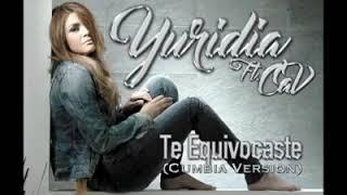Yuridia - Te Equivocaste [Cumbia Version]