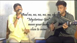Mysterious Girl - Peter Andre (Sheldon Quinny & Sherwin Fernandes) Lyrical Cover