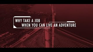 Spire. Why take a job when you can live an adventure?