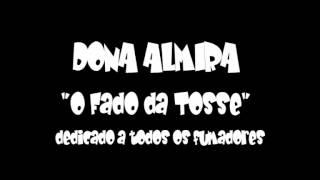 Dona Almira - Fado da Tosse