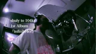 shuly to 104kz 1st Album 『infinite4ce』CM