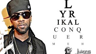 "Lyrikal - Conquer Meh ""2014 Trinidad Soca"""