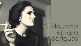 Ai Mouraria - Amalia Rodrigues