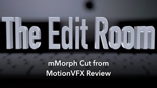 mMorph Cut from MotionVFX Review