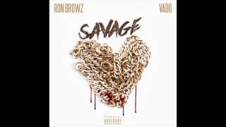 "Ron Browz feat. Vado - ""Savage"" OFFICIAL VERSION"