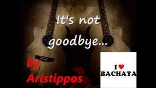 Laura Pausini its not goodbye (bachata version)