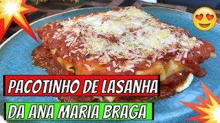 ➡️➡️Programa Mais Voçê➡️➡️ Receita de Pacotinho de Lasanha da Ana Maria Braga 05 05 19