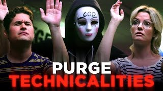 Um, We Have A Few Questions About the Purge (CH Does the Purge) width=