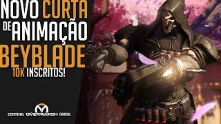 NOVO CURTA DE ANIMAÇÃO - BEYBLADE ft. Reaper - Central Overwatch Brasil