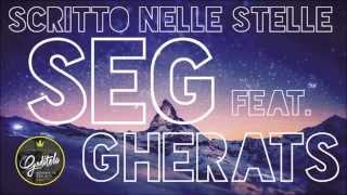 Seg - Scritto Nelle Stelle Feat. Gherats (Written In The Stars- Tinie Tempah  COVER)