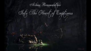 Dark Fantasy Music - Into The Heart Of Emptiness