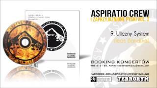 09. Śliwa/Aspiratio Crew - Uliczny System (feat. Bandura)