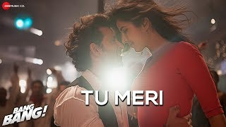 Download Tu Meri Song from Bang Bang Movie Feat Hrithik Roshan & Katrina Kaif