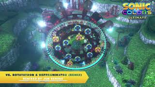 SEGA shares Sonic Colors: Ultimate vs. Rotatatron & Refreshinator (Remix) music