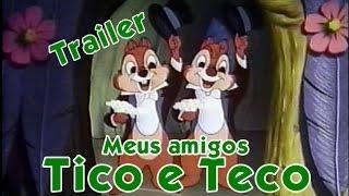 Trailer | Meus Amigos Tico e Teco - Abril Vídeo