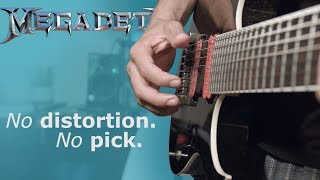 Megadeth - Symphony of Destruction guitar solo played without a pick and without distortion