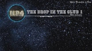 The Drop In The Club 1 by Niklas Gustavsson - [Trap Music]