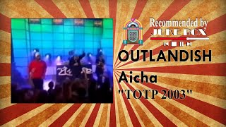 Outlandish - Aicha [Top Of The Pops 2003]
