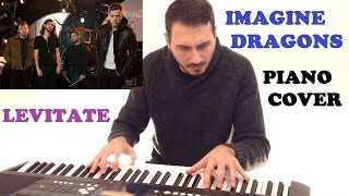 Imagine Dragons - Levitate (Piano Cover )