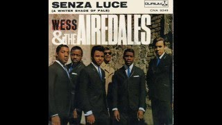 WESS - SENZA LUCE (a Whiter Shade of Pale)