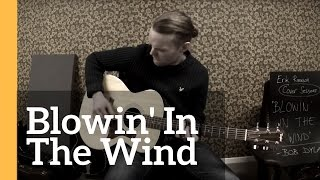 Blowin' In The Wind - Erik Runeson (Bob Dylan cover)