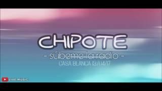 Chipote - súbeme la radio (lo nuevo)