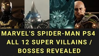 Marvel's Spider Man PS4 All Villains - You Will Fight With These 12 Fearsome Villains Bosses in Game